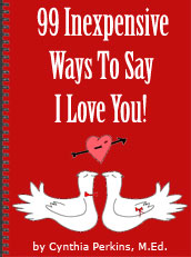 99 Inexpensive Ways to Say I Love You